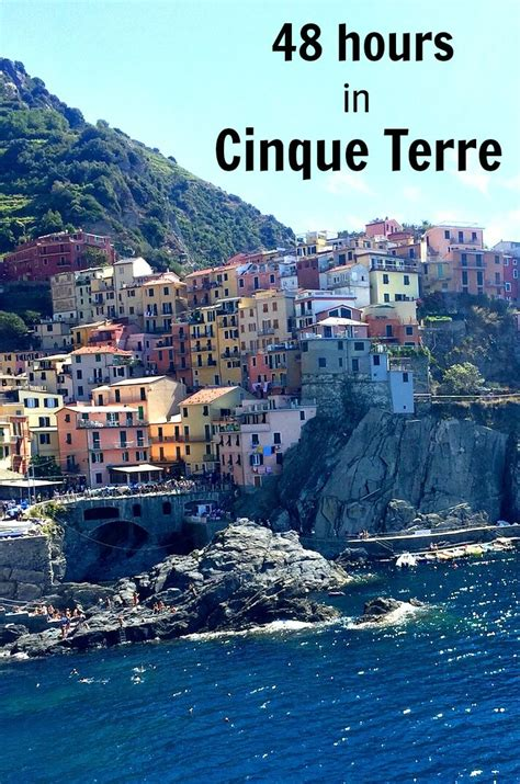 48 Hours Things To Do In Cinque Terre Italy