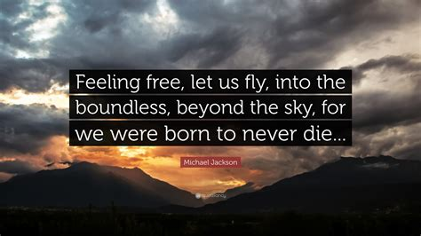 michael jackson quote feeling    fly