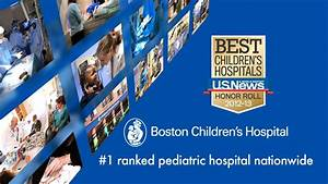 Boston Children's Hospital: #1 ranked nationwide by U.S ...