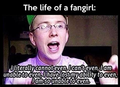 Fangirl Memes - life of a fangirl