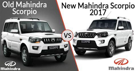mahindra scorpio new model 2016 old 2016 mahindra scorpio vs new 2018 mahindra scorpio