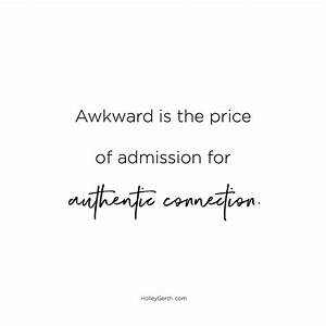 Awkward is the ... Lonely Dinner Quotes