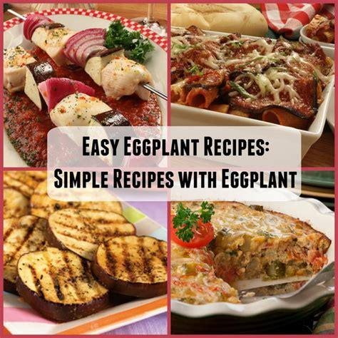 id馥s cuisine simple easy eggplant recipes 18 simple recipes with eggplant mrfood com