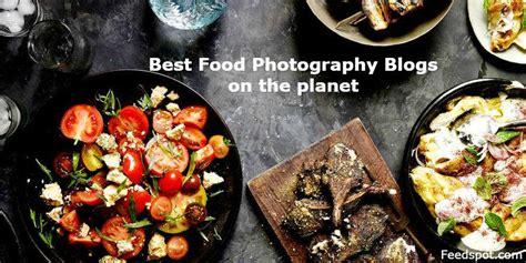 top  food photography blogs websites  food