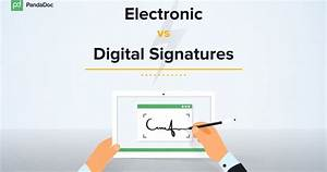 short guide the differences between e signatures With digital document signing solutions