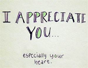 I Love You And Appreciate You Quotes. QuotesGram