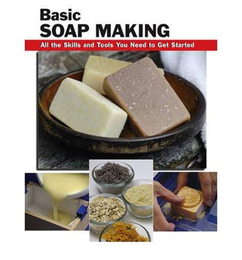 basic soap making   skills  tools