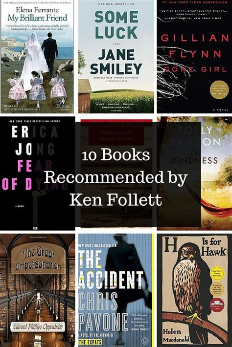 Best Ken Follett Books 10 Books Recommended By Ken Follett Book And Book