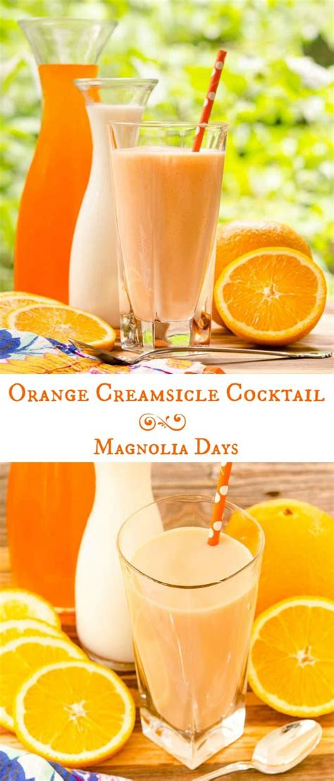 dreamsicle drink orange creamsicle cocktail magnolia days