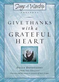 Give Thanks with a Grateful Heart: Daily Devotions from ...