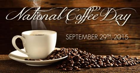 Freebies, Deals, And Savings For National Coffee Day Coffee Time Pictures Co Aroma Culture South Africa For In Talk English Rotorua Kitchener Waterloo Papanui