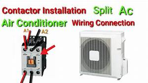 Contactor Installation Split Ac Used 3 Pole Contactor All Air Conditioner Wiring Hvac Urdu