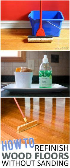 Restaining Hardwood Floors Darker Without Sanding by 1000 Ideas About Refinish Wood Floors On