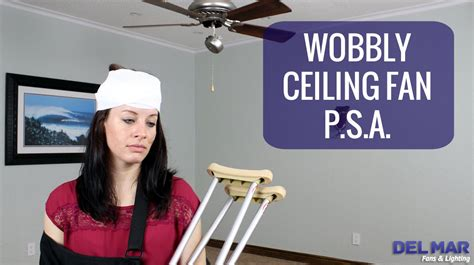 wobbly ceiling fan safe noteworthy wobbly ceiling fan ceiling fan ideas awesome