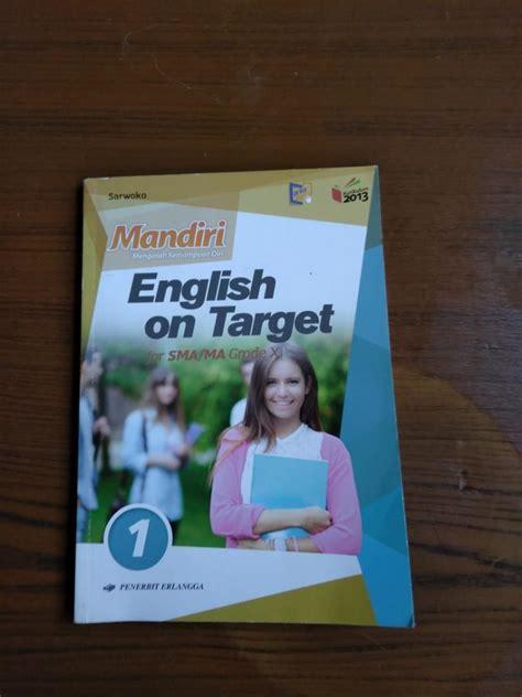 Tersedia berbagai macam buku dengan harga paling murah dan lengkap. Kunci Jawaban Mandiri English On Target Kelas 11 - Jawaban ...