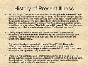 schizophrenia psychiatry case presentation With history of present illness template