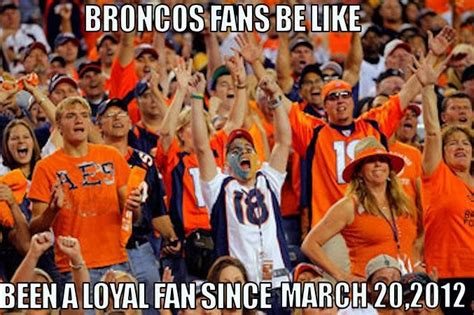 Broncos Fan Meme - broncos fans nfl nba memes pinterest fans broncos fans and broncos