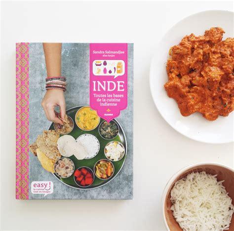 la cuisine indienne la bible de la cuisine indienne marylouframboise com
