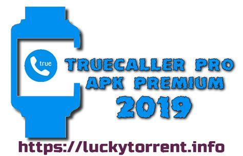 truecaller pro mod apk premium 2019 torrent fr 2019