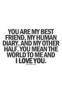 I Love You Bestfriend Quotes Mesmerizing Love Quotes About Being Your Best Friend  Quotes About Being In