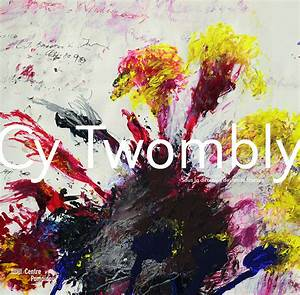 Cy Twombly Catalogue de l'exposition Boutique du Centre