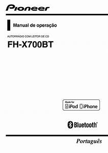 Pioneer Fh-x700bt Pdf Manuals For Download