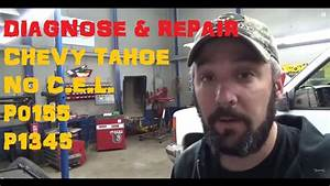 Chevy Tahoe No Check Engine Light  U0026 Codes P0155    P1345
