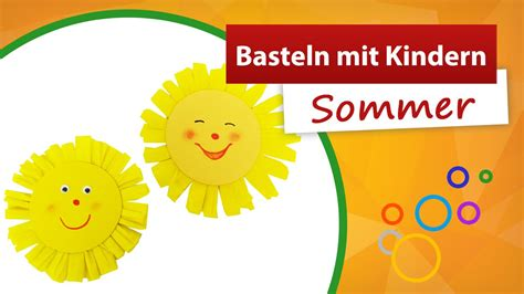 bastelideen sommer kindergarten basteln mit kindern sommer sonne basteln trendmarkt24 kinder bastelanleitung