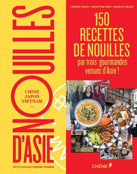 livre cuisine vietnamienne nouilles d 39 asie un livre à savourer la kitchenette