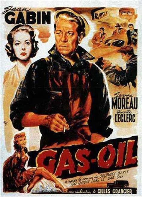 jean gabin gas oil 1955 gas oil 1955 rueducine