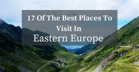 17 Of The Best Places To Visit In Eastern Europe Exeter