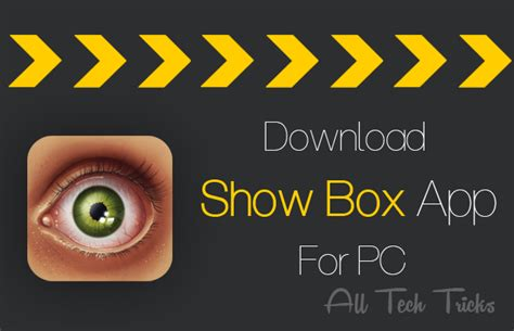 show box android app features and how to install showbox for pc using andy