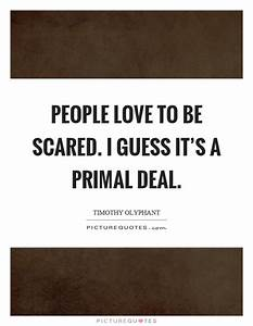 People love to ... Love Primal Quotes