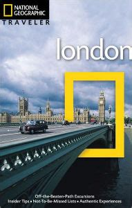 National Geographic Traveler London By Louise Nicholson