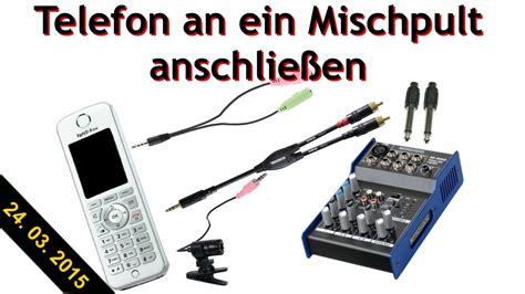 Le Anschliessen So Funktionierts by Wie Funktionierts Telefon Am Mischpult Anschlie 223 En