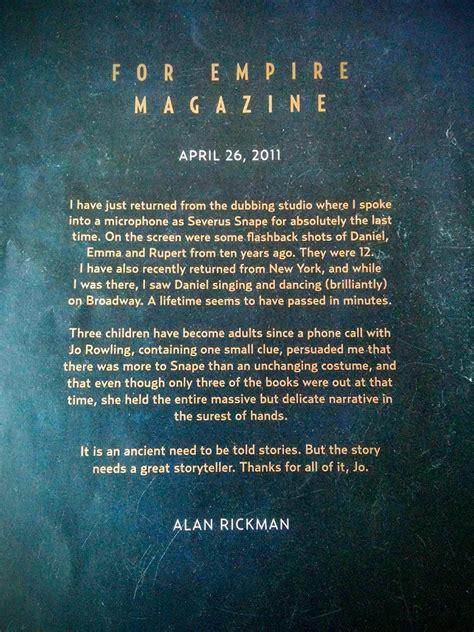 alan rickman wrote  letter  empire magazine   spoke  severus snape    time