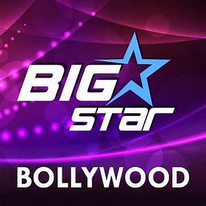 BIG STAR Bollywood - YouTube