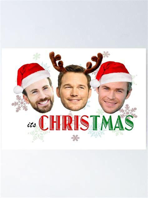 Its Christmas Marvel Only Chris Evans Chris Pratt Chris ...