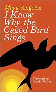 In Case You Need a New Copy of I Know Why The Caged Bird ...