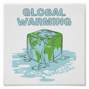 Pics For > Posters On Global Warming With Slogans