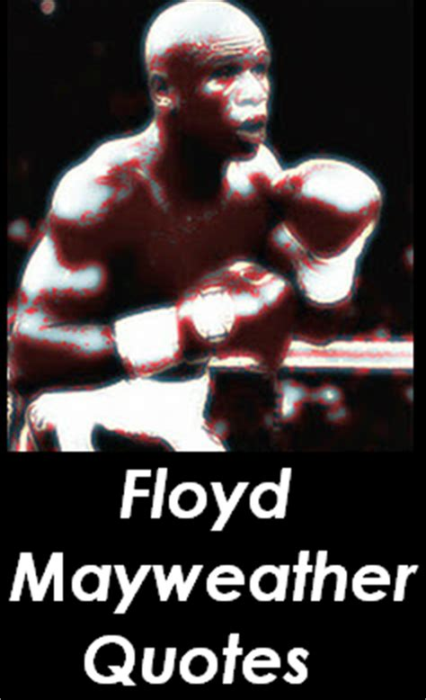 floyd mayweather inspirational quotes quotesgram
