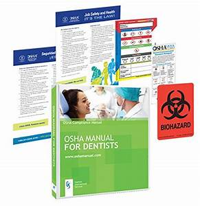 Looking For A Osha Manual For Dental Office  Have A Look