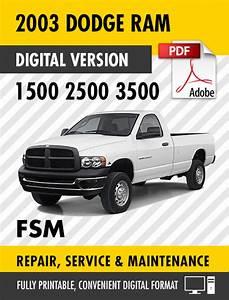 2003 Dodge Ram Truck 1500 2500 3500 Factory Repair Service