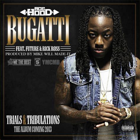 Bugatti feat future rick ross ost физрук на тнт. Ace Hood - Bugatti Lyrics | Genius