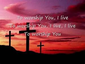 Israel New Breed To Worship You I Live Lyrics