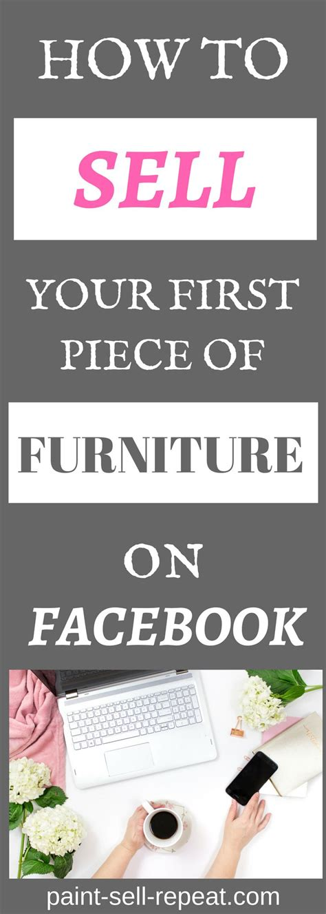how to sell furniture diy furniture how to sell your first piece of furniture on facebook is an awesome informative