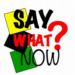 Say What Now? Podcast