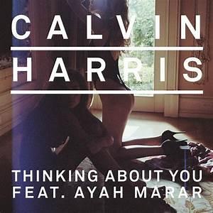 "Calvin Harris f/ Ayah Marar - ""Thinking About You""   Pulse ..."