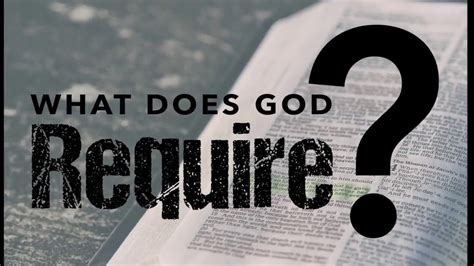 What Does God Require? - YouTube