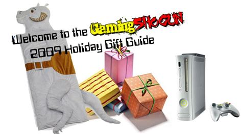 welcome to our official 2009 holiday gift guide gamingshogun